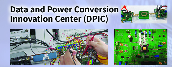 Data and Power Conversion Innovation Center (DPIC)